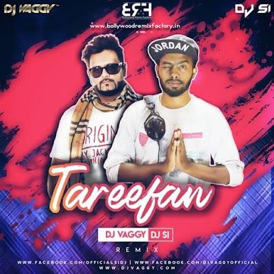 Tareefan - DJ Vaggy & DJ SI Mix