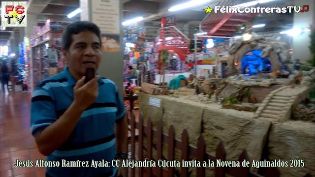 Gran Familia del CC Alejandría-Cúcuta invita a la Novena de Aguinaldos 2015 ★FélixContrerasTV♫
