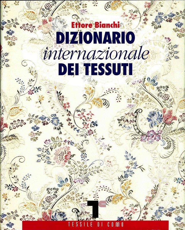 Dizionario internazionale dei tessuti  db88df3f613e