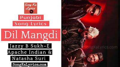 dil-mangdi-lyrics