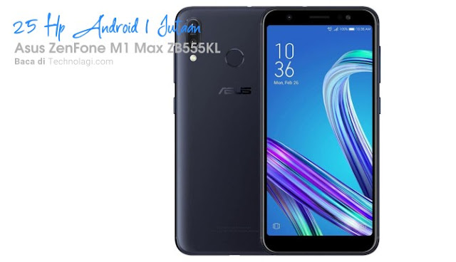 Review Asus ZenFone M1 Max ZB555KL