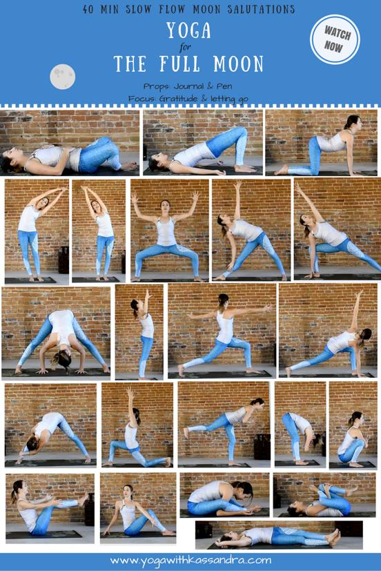Moon Salutations Flow 40 Min Free Yoga Class Yoga With Kassandra Blog