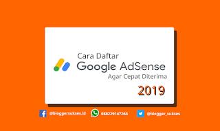 Cara Daftar Google Adense Blogger Agar Cepat Diterima/Approve