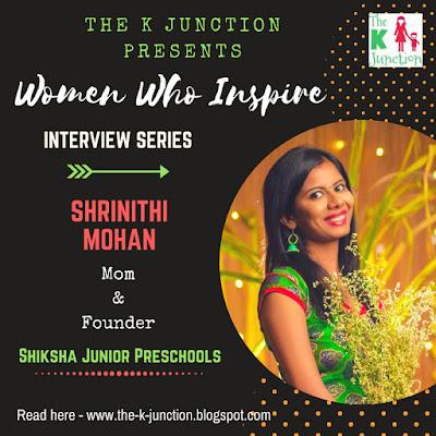 women who inspire shrinithi mohan shiksha juniors preschool interview the k junction