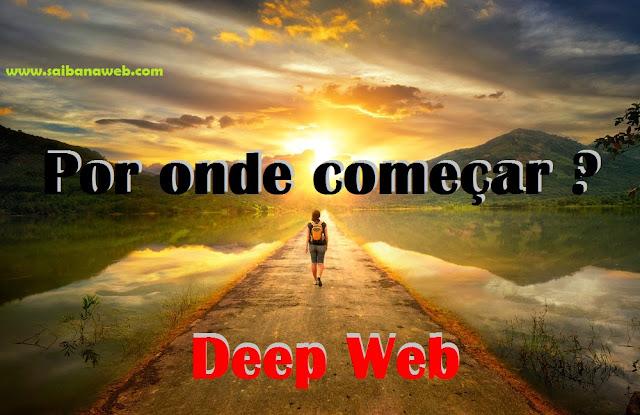 Guia para acessar a Deep Web
