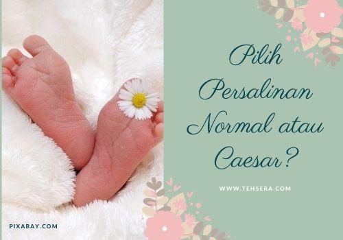 lahiran normal atau caesar