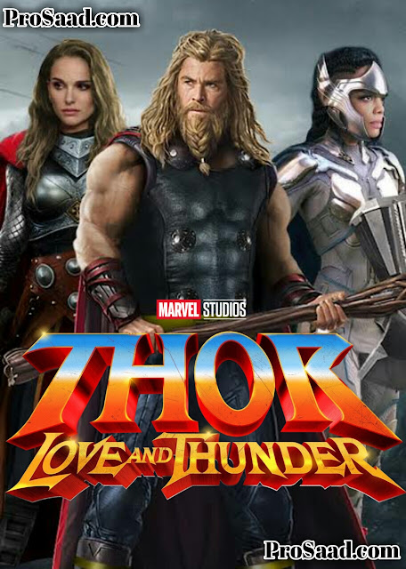 THOR LOVE AND THUNDER 2022 UPCOMING MOVIE