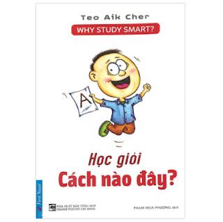 Học Giỏi Cách Nào Đây? (Tái Bản) ebook PDF EPUB AWZ3 PRC MOBI