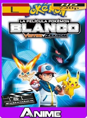 Pokemon Película Victini y Zekrom (Versión Blanca) (2011) latino HD [720P] [GoogleDrive] rijoHD