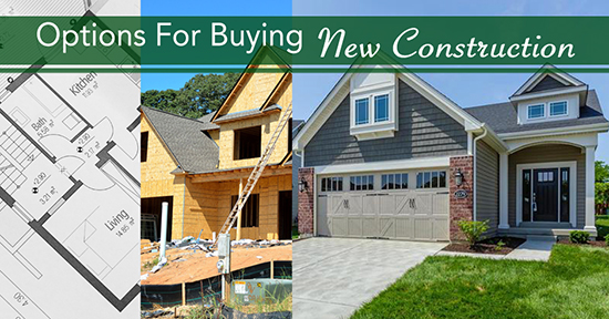 Options For Buying New Construction