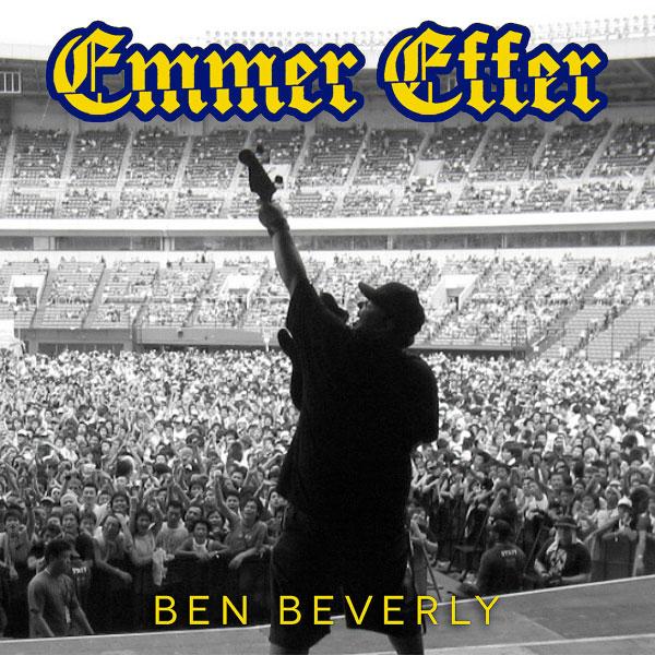 """Emmer Effer stream new EP """"Ben Beverly"""""""