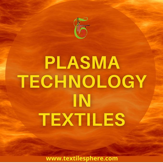 Plasma Technology in Textiles || Textile Applications