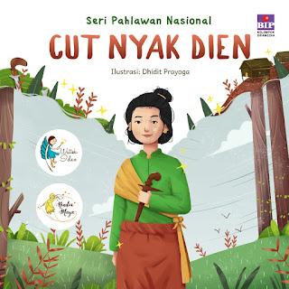seri pahlawan nasional cut nyak dien - buku anak