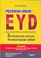 Pedoman Umu EYD – Ejaan Bahasa Indonesia yang Disempurnakan & Pedoman Umum Pembentukan Istilah