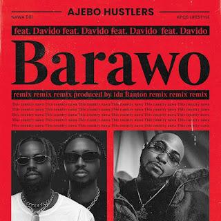 Ajebo Hustlers - Barawo (Remix) (feat. Davido)