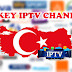 IPTV Turkey M3u All Channels  30-12-2018