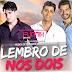 Lançamento: Maycon e Vinícius feat. Biollo - Lembro De Nós Dois (FuNMiX)