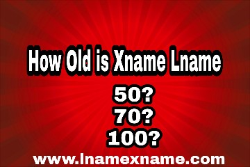 how old is xname lname