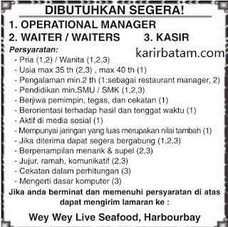 Lowongan kerja Wey Wey Live Seafood Harbourbay