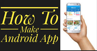 Android App Kaise Banaye?