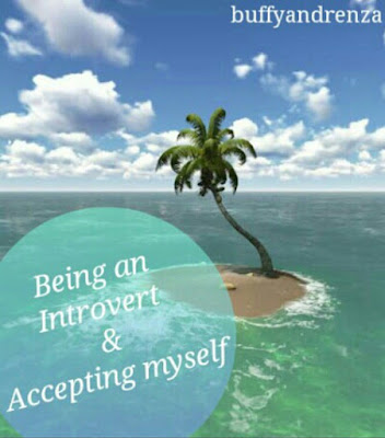 Being an Introvert and accepting myself