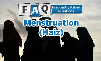 What is (Haiz) or menstruation - Frequently Asked Questions
