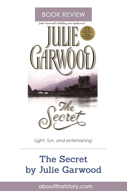 Book Review: The Secret by Julie Garwood | About That Story