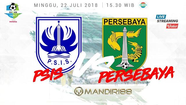 Prediksi PSIS Semarang Vs Persebaya Surabaya, Minggu 22 Juli 2018 Pukul 15.30 WIB @ Indosiar