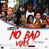 [Mixtape] DJ Ozzytee x CitytrendTv – No Bad Vibes