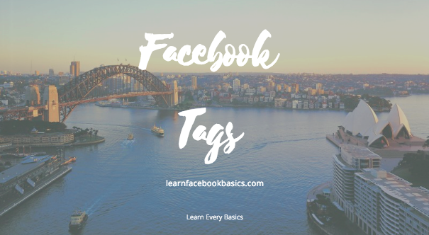 Facebook Tag List | How to tag People or Pages in Photos on Facebook: