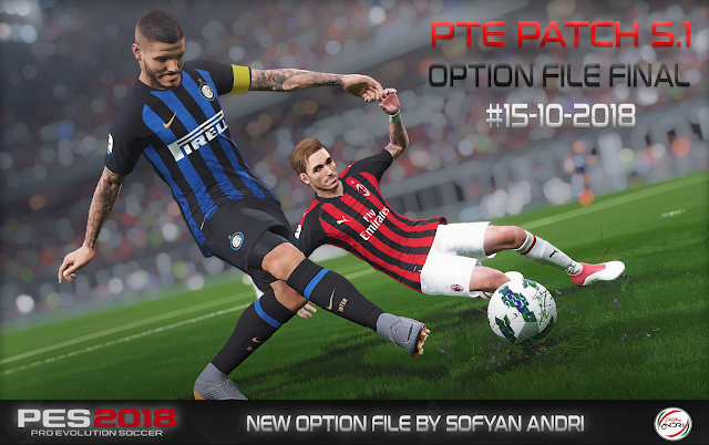 PES 2018 New Option File Final For PTE 5.1