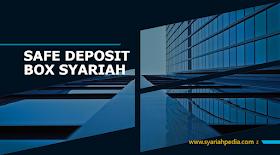 Safe Deposit Box Syariah (SDBS)