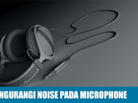 Cara Mengurangi Noise pada Microphone di PC Windows
