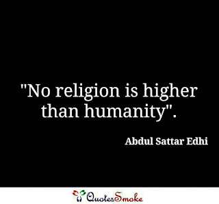 Life Quote By Abdul Sattar Edhi