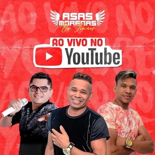 Asas Morenas - Ao Vivo do Youtube - 2020 - Músicas Novas