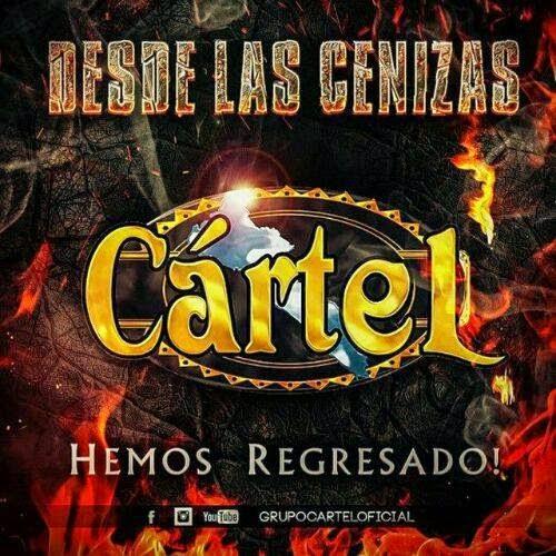 Grupo Cartel - Desde Las Cenizas Hemos Regresado (Disco 2014)
