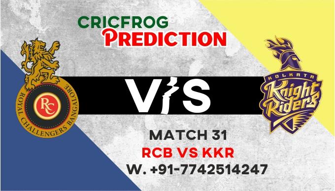 IPL 2021 : Kolkatta vs Banglore 31st Match Today Match Prediction Who will win 100% Confirmed