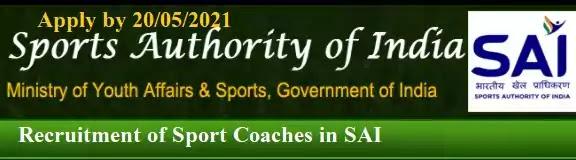 SAI Sports Coach vacancy recruitment 2021