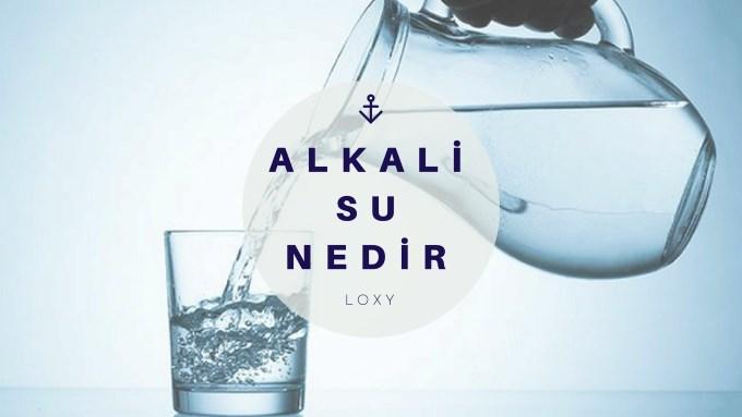 Alkali Su Nedir - Alkali Suyun Faydaları