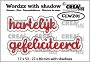 """4 stansen voor """"hartelijk gefeliciteerd"""" met schaduw. 4 dies for """"Happy Birthday"""" (the dutch words) with shadow."""
