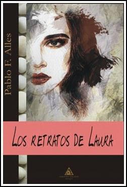 Reseña | Los retratos de Laura - Pablo F. Alles
