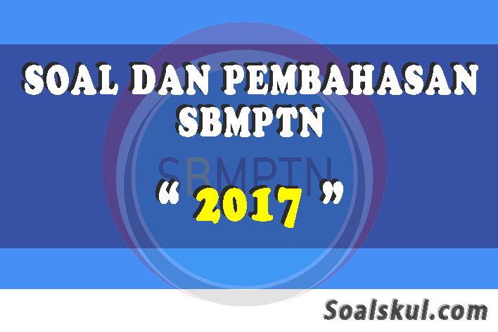 Download Kumpulan Soal Dan Pembahasan Sbmptn 2017 Soalskul