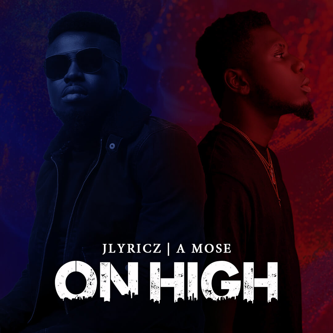 Jlyricz - On High Mp3 Download