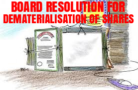 Board-Resolution-Dematerialisation-Shares