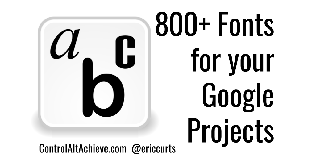 800+ Fantastic Fonts for Google Projects