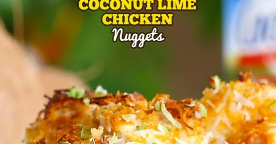 Coconut Lime Chicken Nuggets