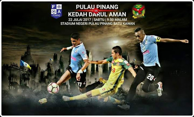 Live Streaming Pulau Pinang vs Kedah 22 Julai 2017 Liga Super