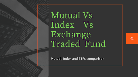 Mutual, Index and Exchange Traded Funds