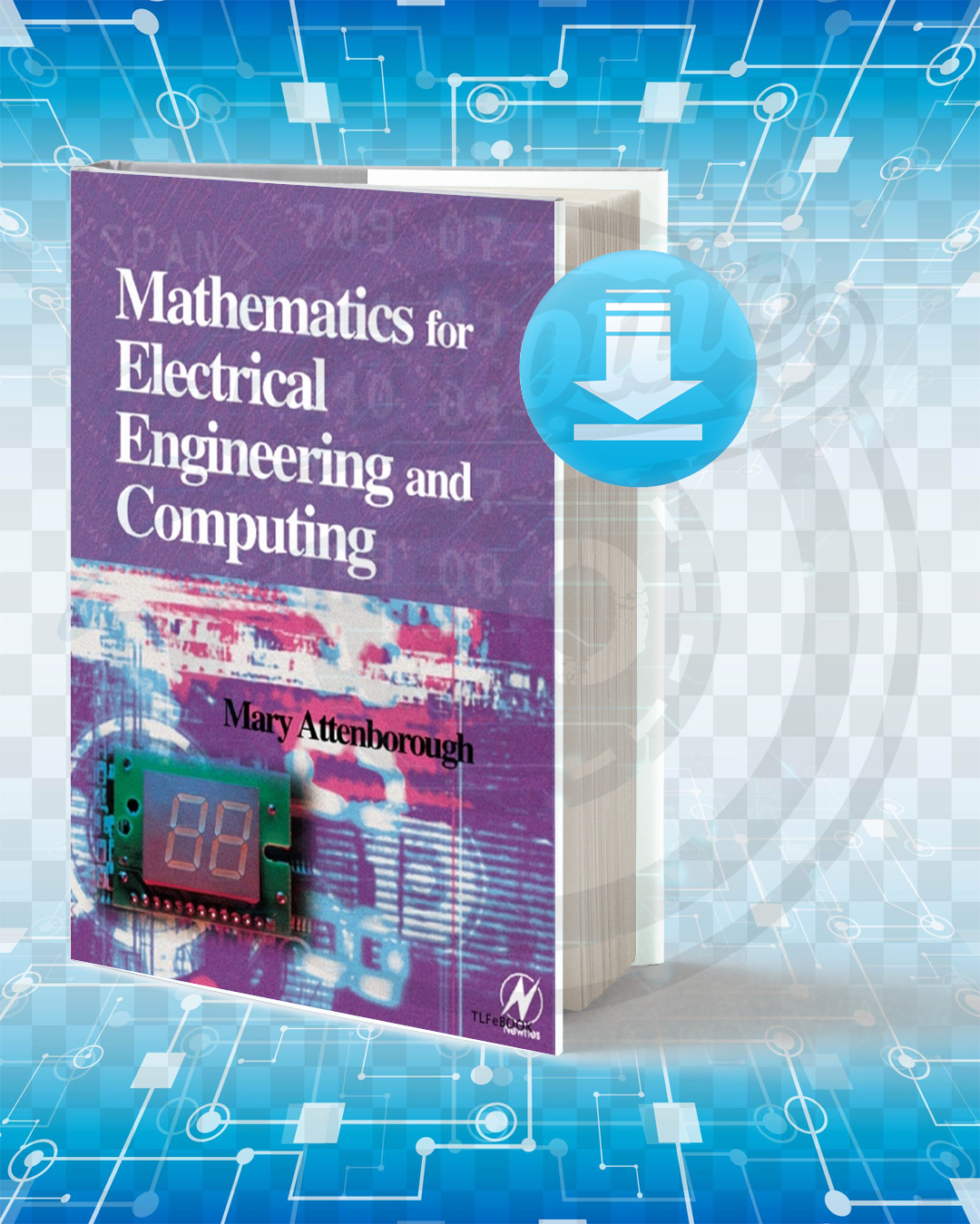 Free Book Mathematics for Electrical Engineering and Computing pdf.