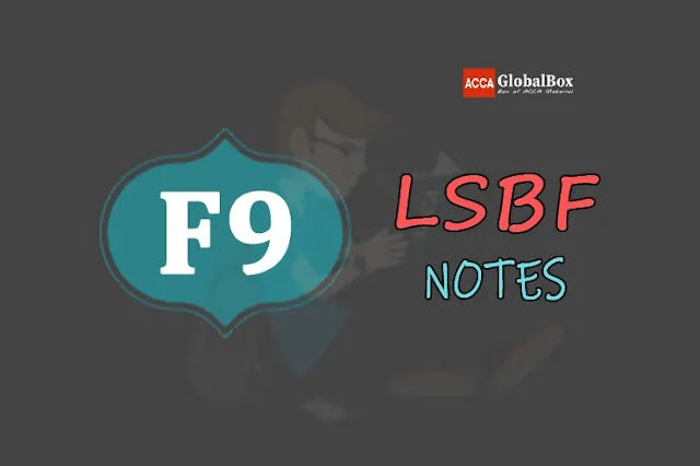 F9 (FM) - Notes - by LSBF   Financial Management   ACCA
